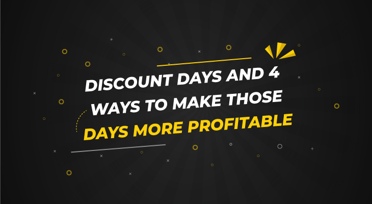 Discount days and 4 ways to make those days more profitable